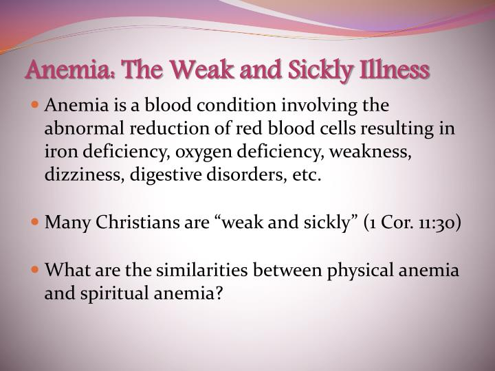 Anemia the weak and sickly illness