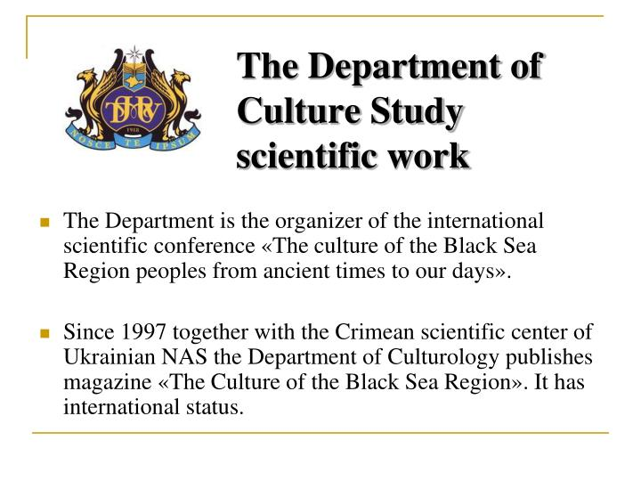 The Department of Culture Study