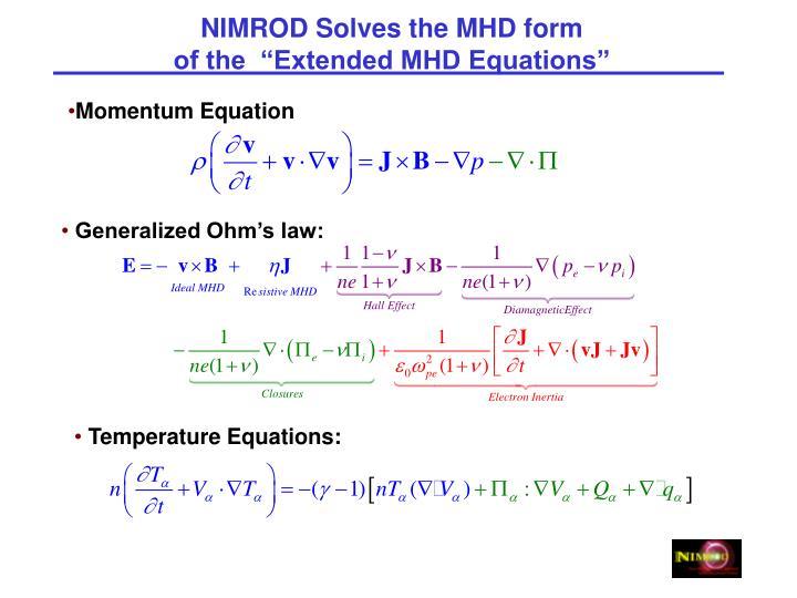 NIMROD Solves the MHD form