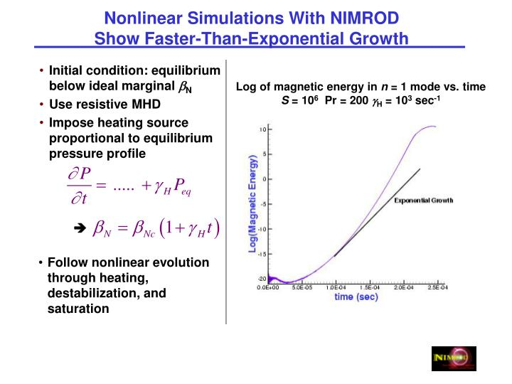 Nonlinear Simulations With NIMROD