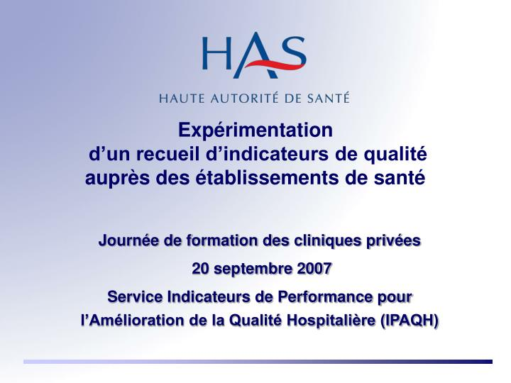 Exp rimentation d un recueil d indicateurs de qualit aupr s des tablissements de sant