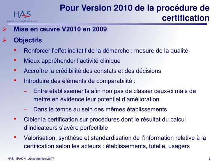 Pour version 2010 de la proc dure de certification