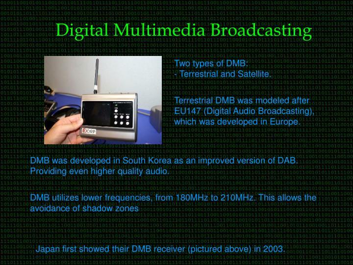 Digital Multimedia Broadcasting
