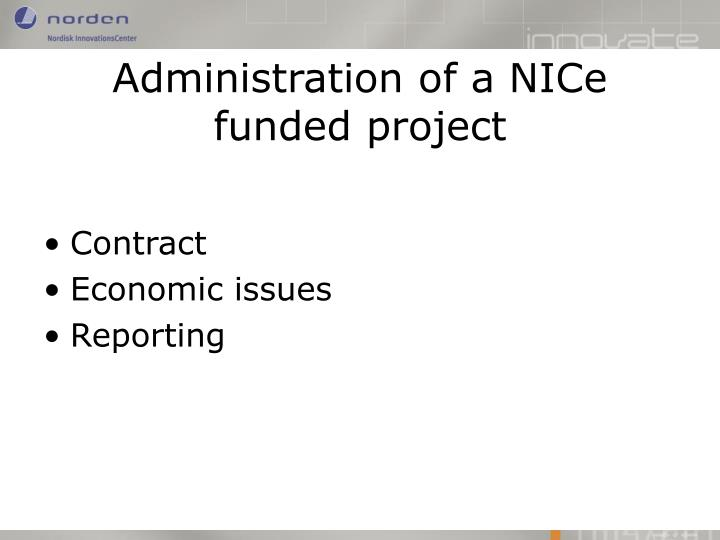 administration of a nice funded project