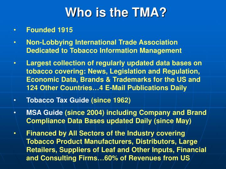 Who is the TMA?