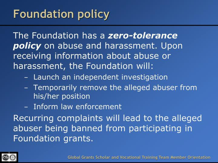 Foundation policy