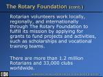 the rotary foundation cont