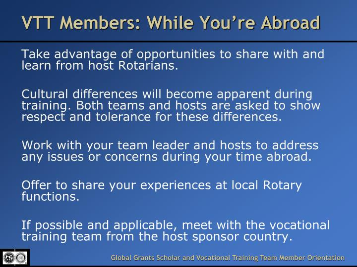 VTT Members: While You're Abroad