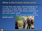 what is the future vision pilot