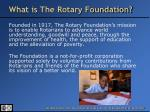 what is the rotary foundation