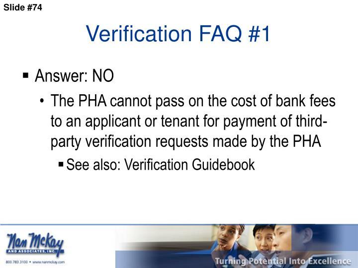 Verification FAQ #1
