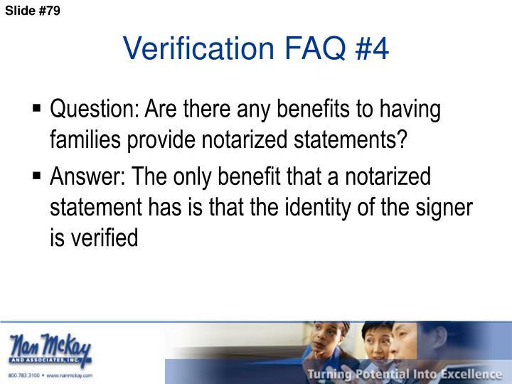 Verification FAQ #4