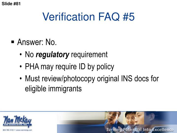 Verification FAQ #5