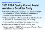 2003 pd r quality control rental assistance subsidies study