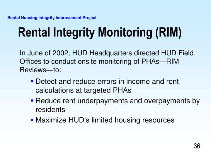 Rental Integrity Monitoring (RIM)