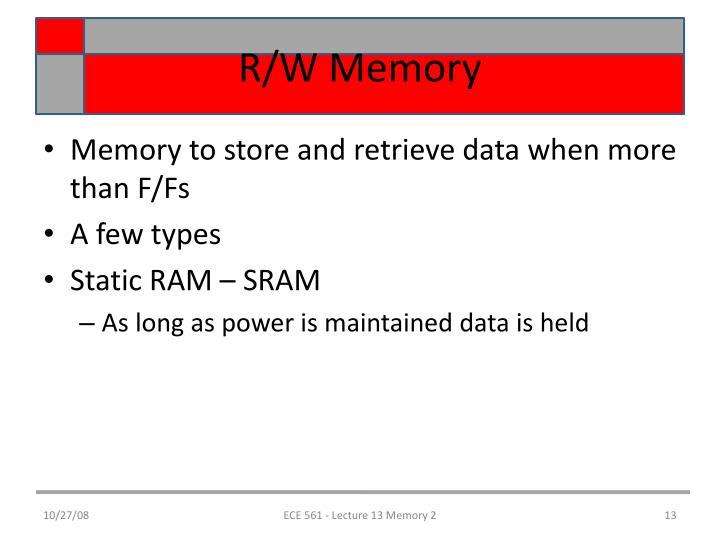 R/W Memory