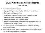 cagm activities on natural hazards 2000 2013