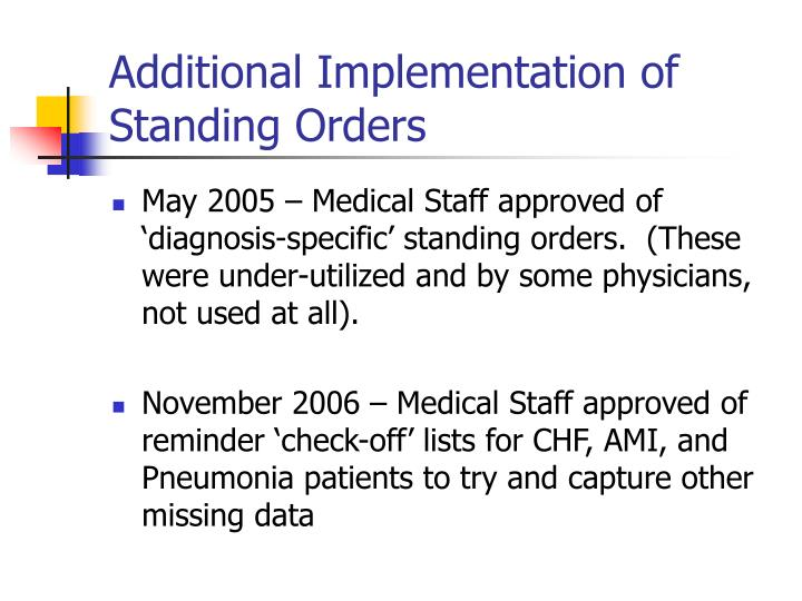 Additional Implementation of Standing Orders