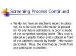 screening process continued