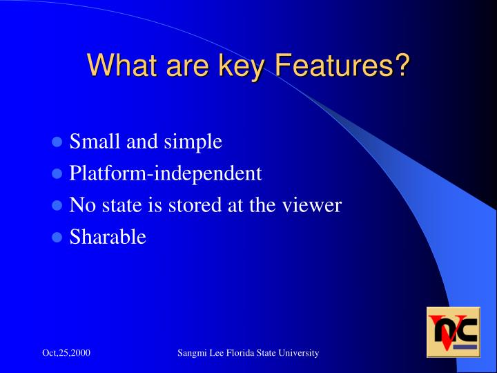What are key features