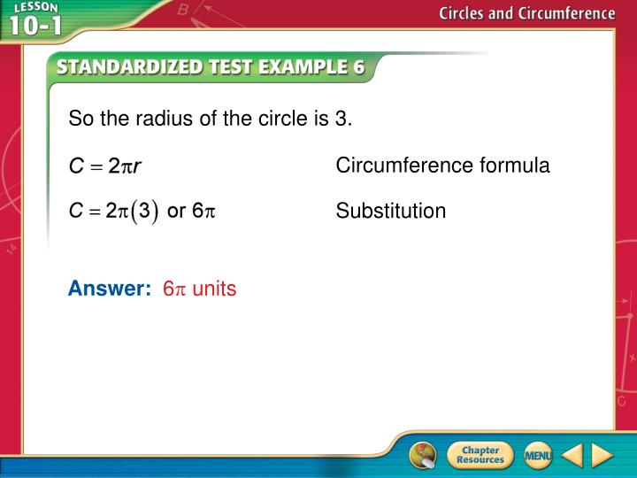 So the radius of the circle is 3.