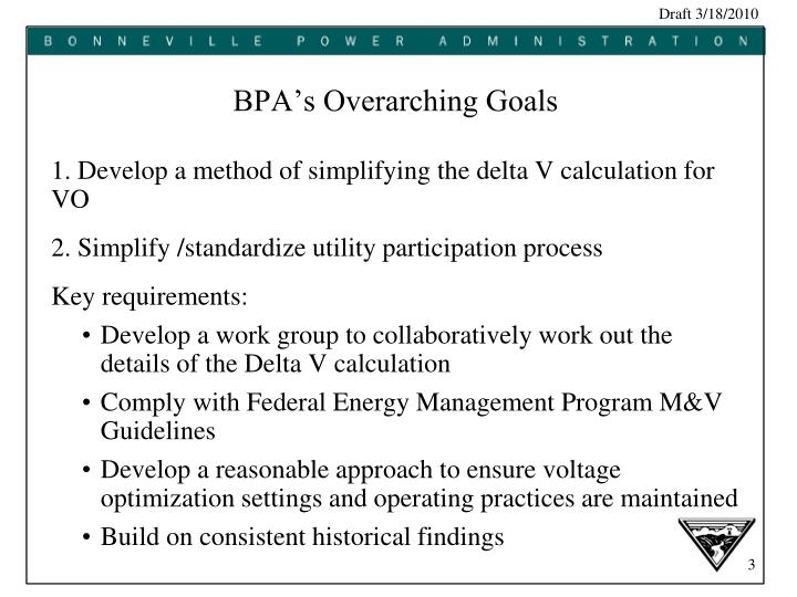 BPA's Overarching Goals