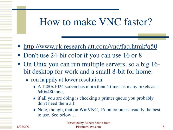 How to make VNC faster?
