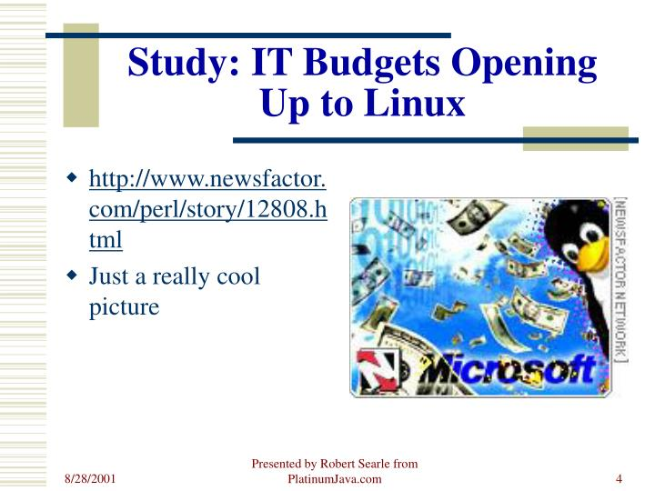 Study: IT Budgets Opening Up to Linux