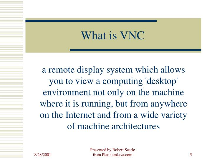 What is VNC