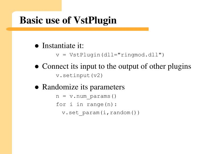 Basic use of VstPlugin