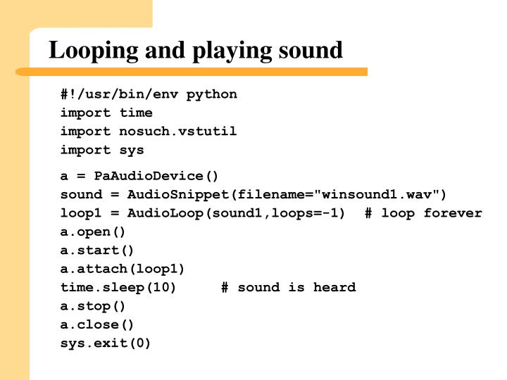 Looping and playing sound