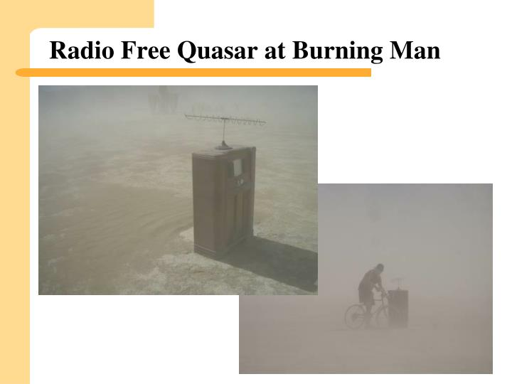 Radio Free Quasar at Burning Man