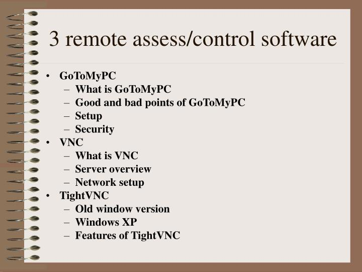 3 remote assess/control software