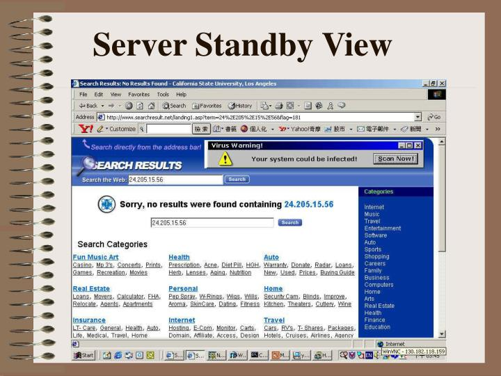Server Standby View