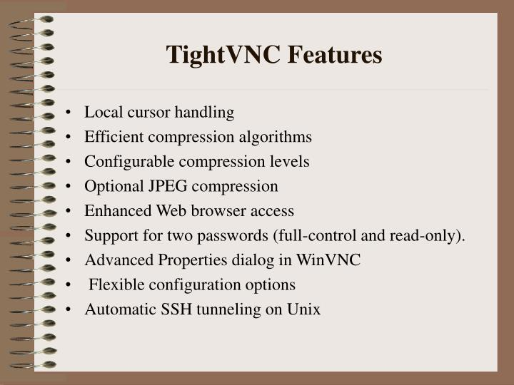TightVNC Features