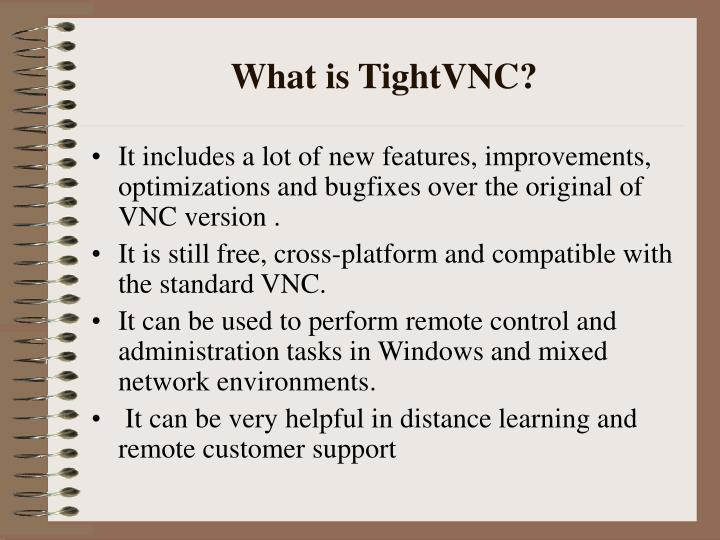 What is TightVNC?