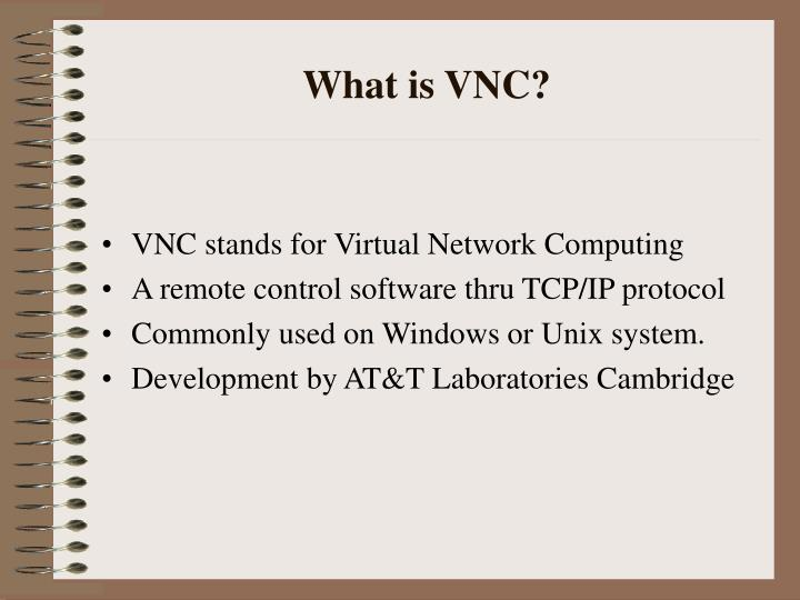 What is VNC?