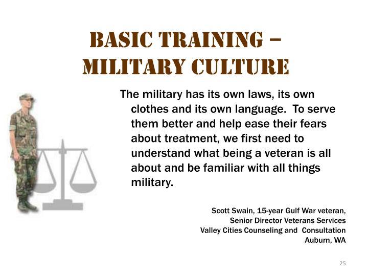 Basic Training – Military Culture 3