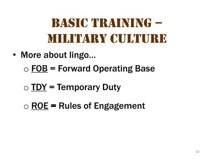 Basic Training – Military Culture 8