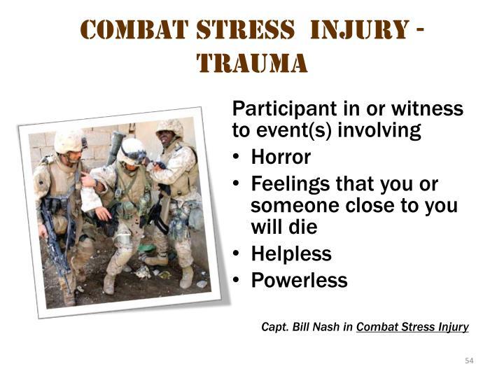 Combat stress  injury - Trauma