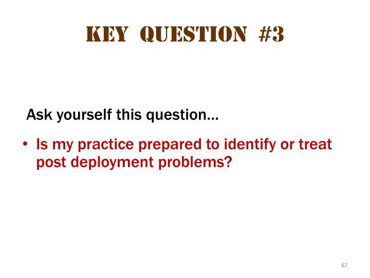 Key  question  #3