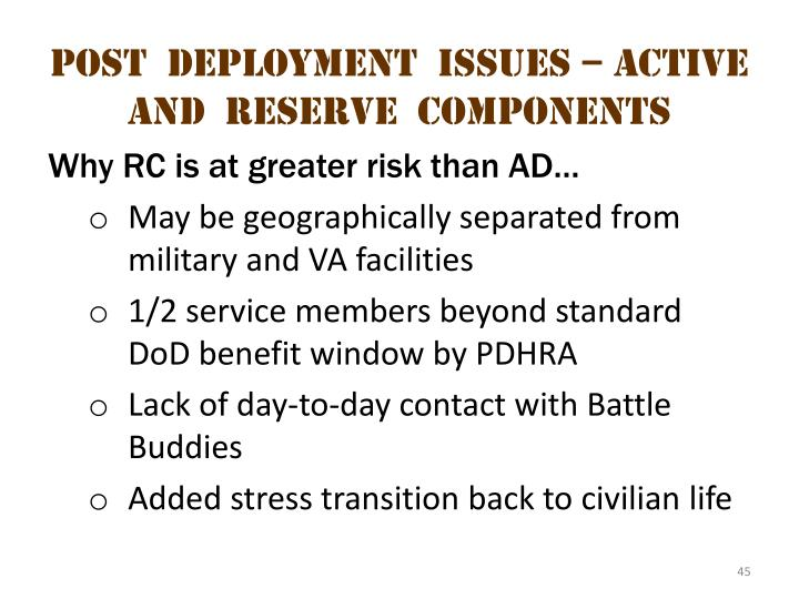 Post  deployment  issues – active  and  reserve  components 2