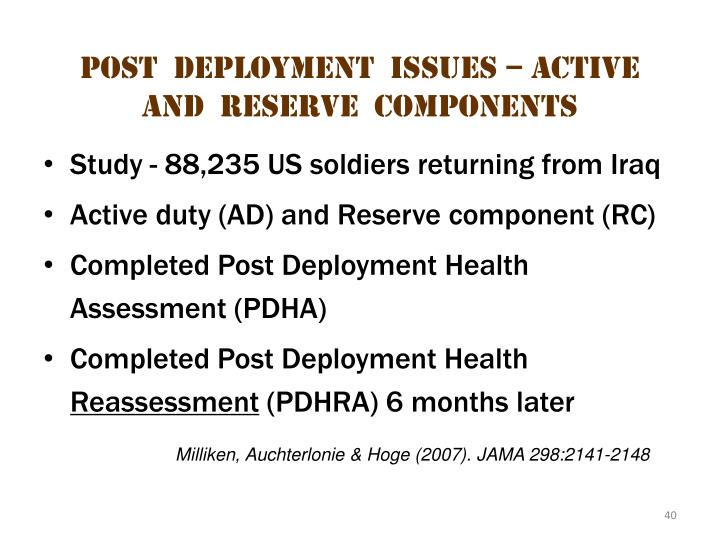 Post  deployment  issues – active  and  reserve  components