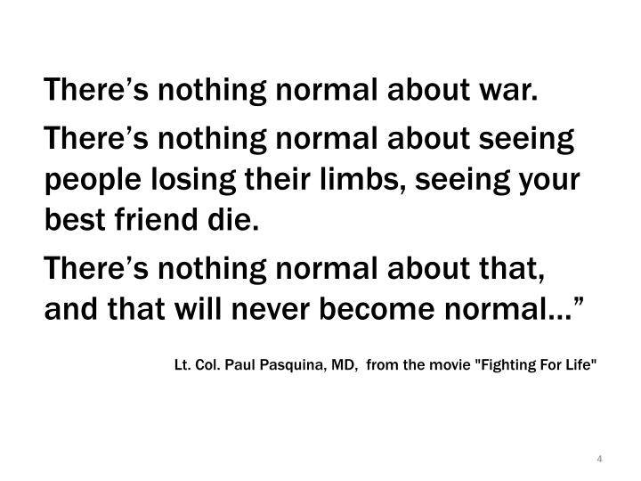 Quote from Lt. Col. Paul