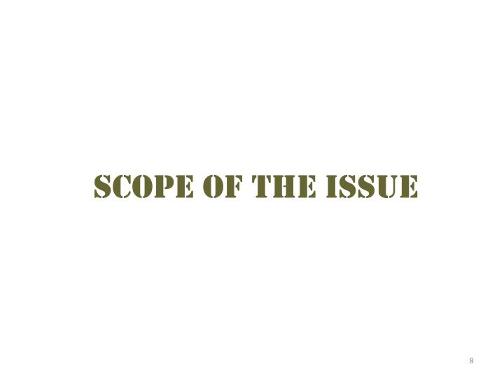 Scope of the Issue