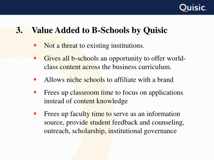 3.    Value Added to B-Schools by Quisic