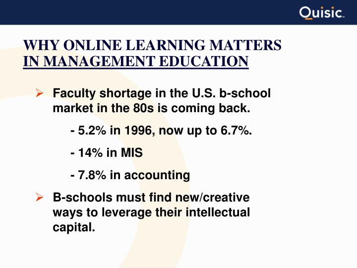 WHY ONLINE LEARNING MATTERS