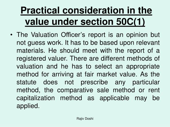 Practical consideration in the value under section 50C(1)