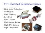 vst switched reluctance drives