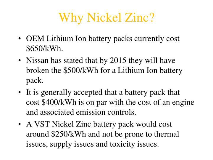 Why Nickel Zinc?